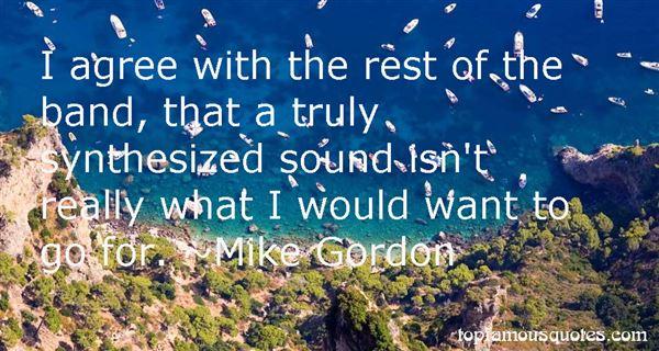 Mike Gordon Quotes