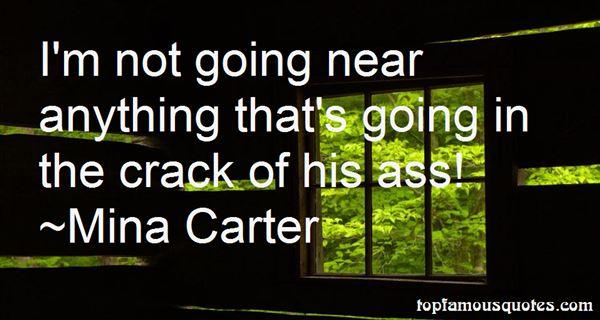 Mina Carter Quotes