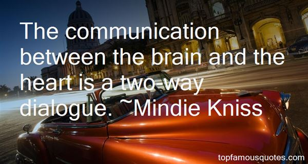 Mindie Kniss Quotes