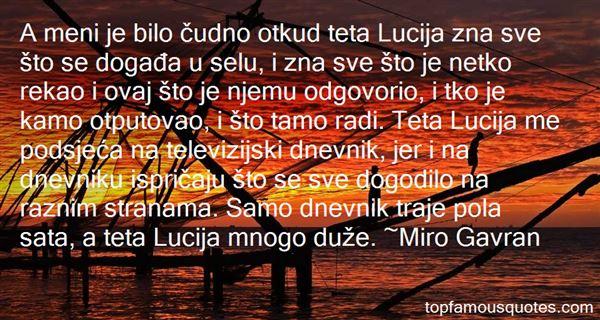 Miro Gavran Quotes