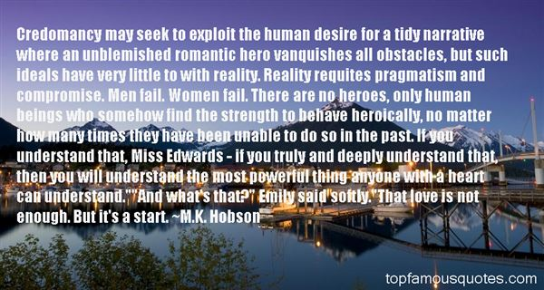 M.K. Hobson Quotes