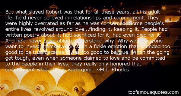 M.L. Rhodes Quotes