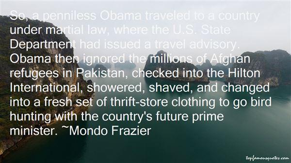 Mondo Frazier Quotes