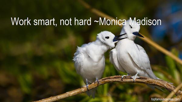 Monica Madison Quotes