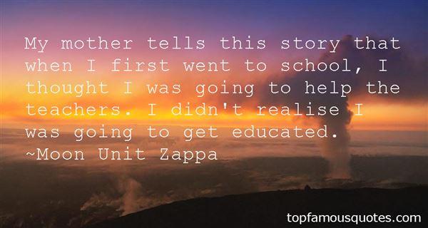 Moon Unit Zappa Quotes