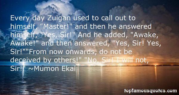Mumon Ekai Quotes