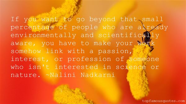 Nalini Nadkarni Quotes
