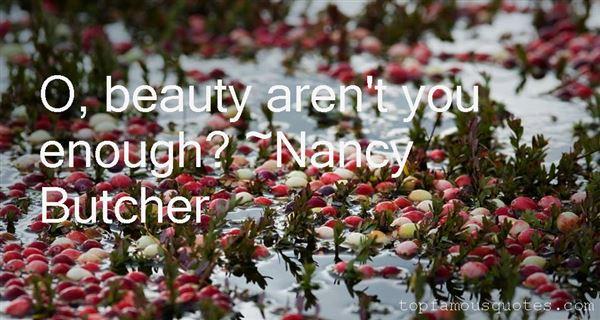Nancy Butcher Quotes