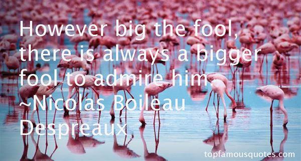 Nicolas Boileau Despreaux Quotes