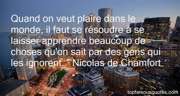 Nicolas De Chamfort Quotes