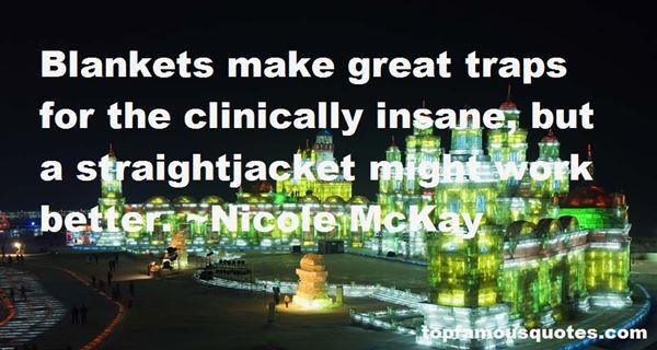 Nicole McKay Quotes