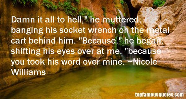 Nicole Williams. Quotes