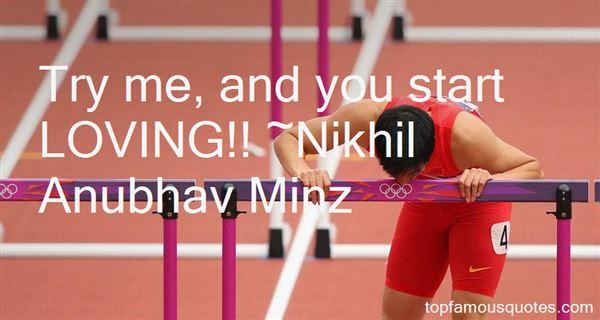 Nikhil Anubhav Minz Quotes