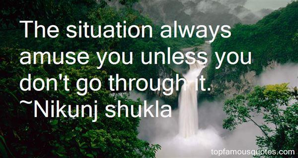 Nikunj Shukla Quotes