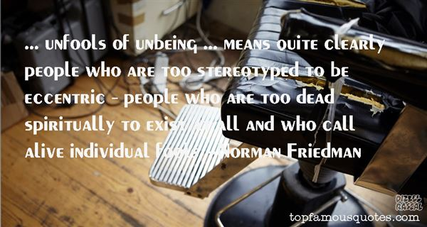 Norman Friedman Quotes