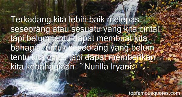 Nurilla Iryani Quotes