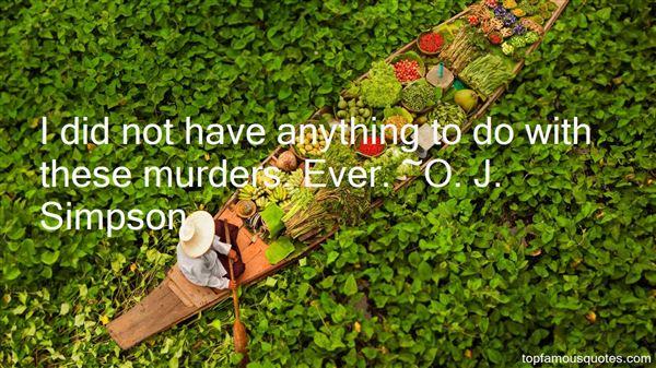O. J. Simpson Quotes