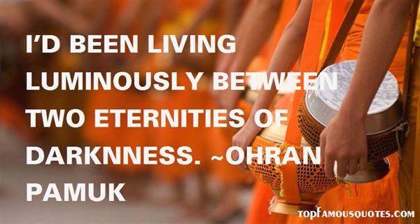 Ohran Pamuk Quotes