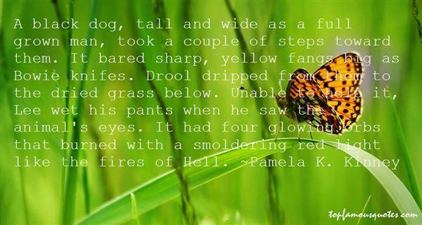 Pamela K. Kinney Quotes