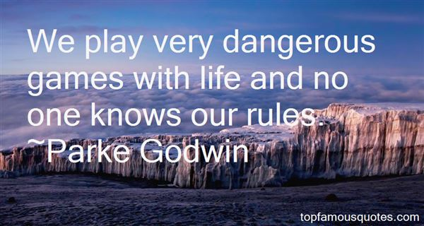Parke Godwin Quotes