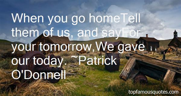 Patrick O'Donnell Quotes
