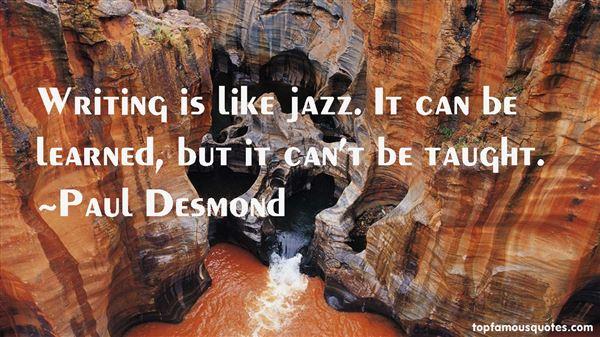 Paul Desmond Quotes