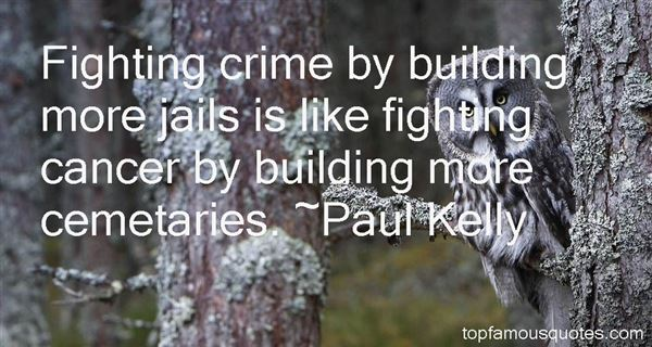 Paul Kelly Quotes