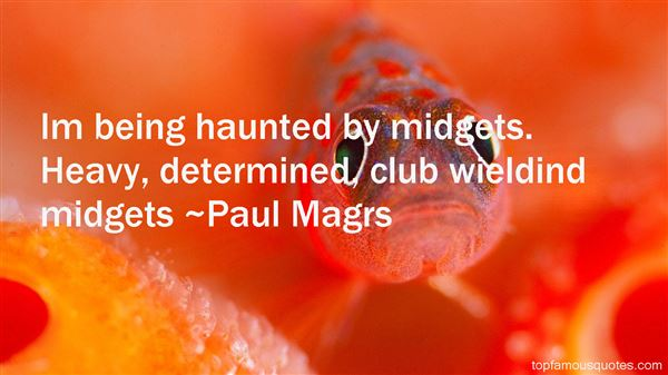 Paul Magrs Quotes