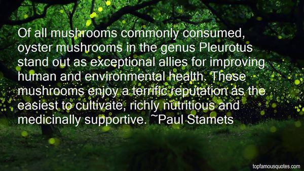 Paul Stamets Quotes