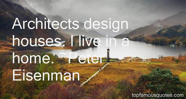 Peter Eisenman Quotes