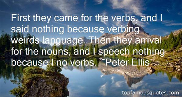 Peter Ellis Quotes