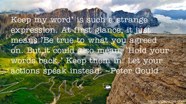 Peter Gould Quotes