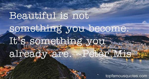 Peter Mis Quotes