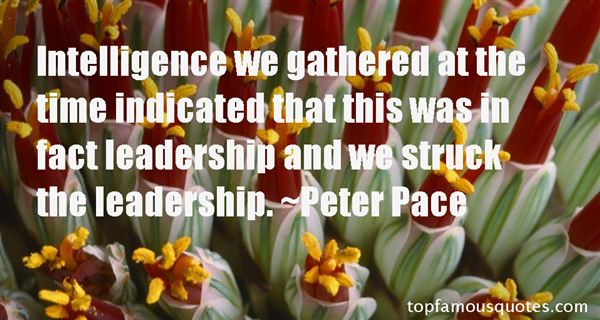 Peter Pace Quotes