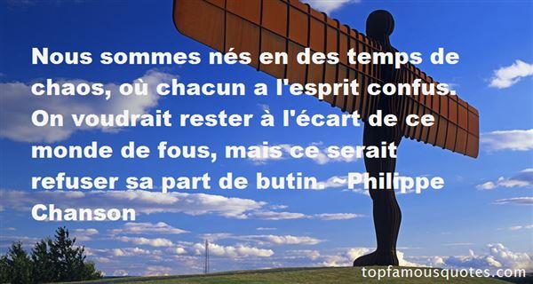 Philippe Chanson Quotes