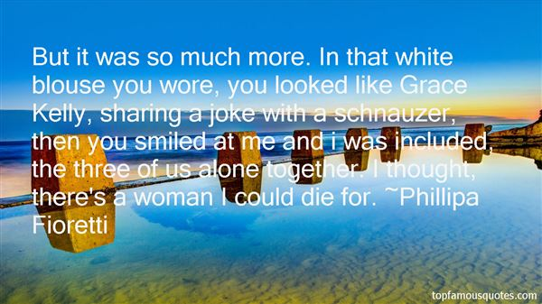 Phillipa Fioretti Quotes