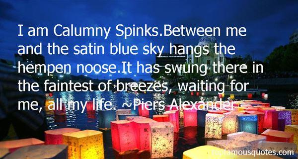 Piers Alexander Quotes