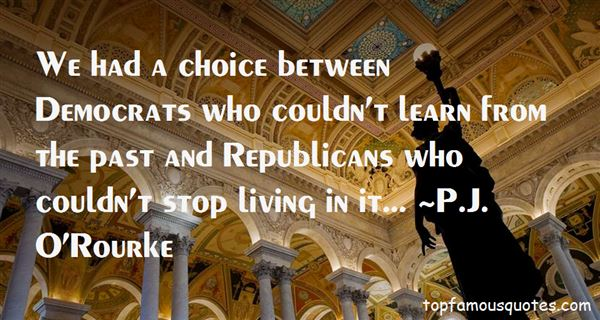 P.J. O'Rourke Quotes