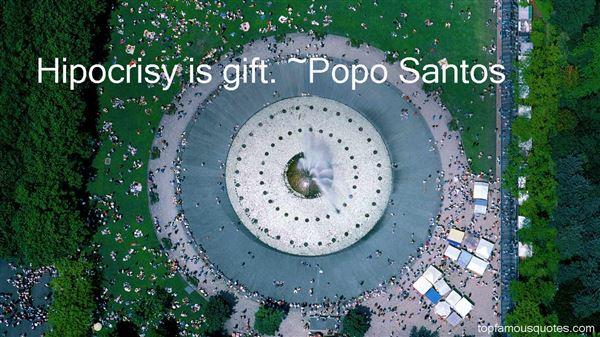 Popo Santos Quotes