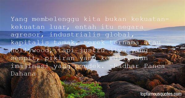 Radhar Panca Dahana Quotes
