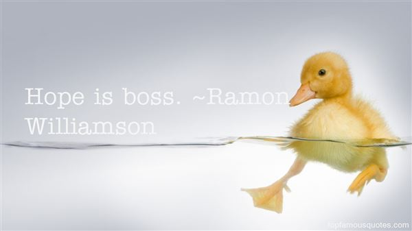 Ramon Williamson Quotes