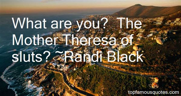 Randi Black Quotes