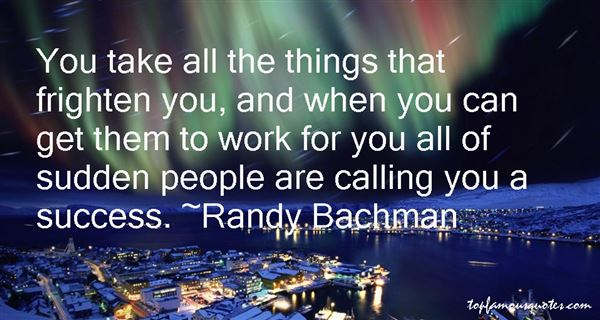 Randy Bachman Quotes