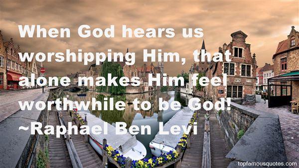 Raphael Ben Levi Quotes