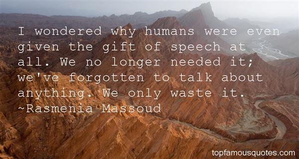 Rasmenia Massoud Quotes