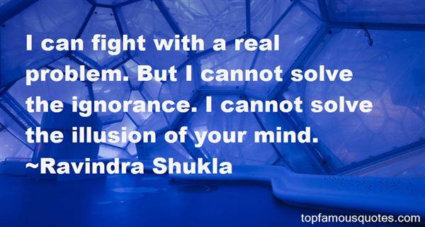 Ravindra Shukla Quotes