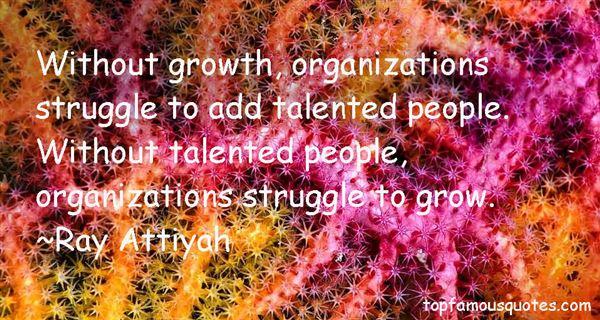 Ray Attiyah Quotes