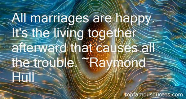Raymond Hull Quotes