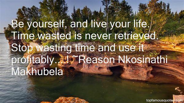 Reason Nkosinathi Makhubela Quotes