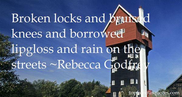 Rebecca Godfrey Quotes